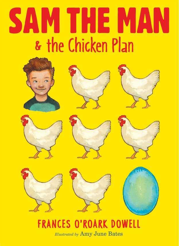 sam-the-man-the-chicken-plan-9781481440660_hr-1